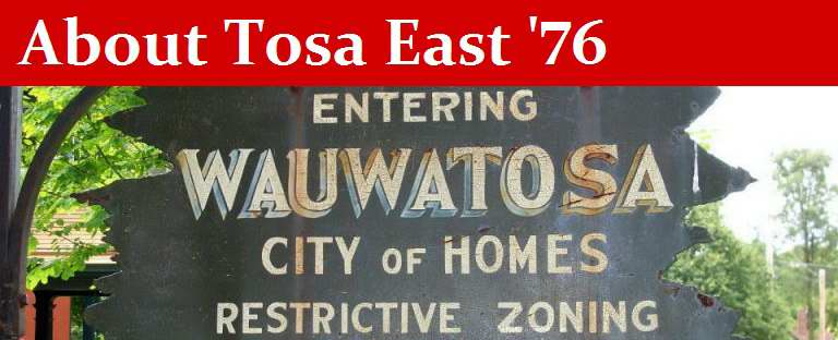 About Tosa East '76